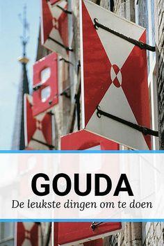 Weekendje Gouda: bekijk alle hotspots in Gouda Weekender, Gouda, Holland Netherlands, Weekends Away, Beautiful Places, Vacation, City, Wanderlust, Malta