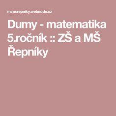 Dumy - matematika 5.ročník :: ZŠ a MŠ Řepníky
