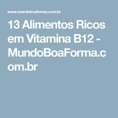 13 Alimentos Ricos em Vitamina B12 - MundoBoaForma.com.br