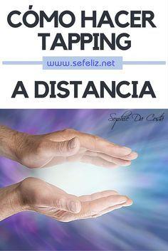 #EFT #Artículo Cómo hacer Tapping a distancia.