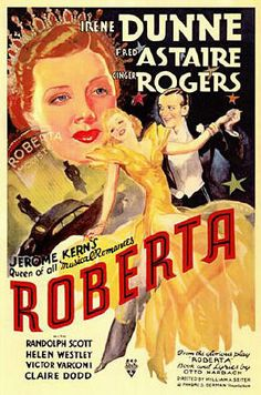 6/22/14 10:23p RKO Radio Pictures ''Roberta'' Irene Dunne Fred Astaire Ginger Rogers Director William A. Seiter 1935 en.m.wikipedia.org