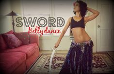 Learn sword belly dancing ~ Free belly dance classes online