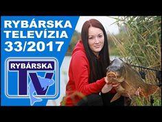 Rybárska Televízia 33/2017 - relácia pre rybárov o rybách a rybolove - Rybárska televízia - Velkosklad rybárske potreby SPORTS-sonary motory člny Zebco Browning Salmo Sportex Lowrance Black Cat