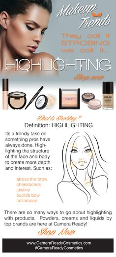 Shop Highlighting Products at Camera Ready Cosmetics.  Professional brand powders, creams and liquids are here at Camera Ready!  They call and strobng we call it highlighting. http://camerareadycosmetics.com/categories/shop-categories/highlight-and-contour.html