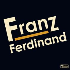"2004 NME Album of the Year: ""Franz Ferdinand"" by Franz Ferdinand - listen with YouTube, Spotify, Rdio & Deezer on LetsLoop.com"