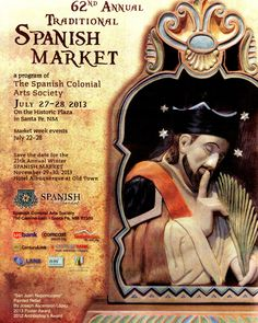 Santa Fe, NM The rich Hispanic culture of New Mexico will be celebrated at the 62nd Annual Traditional Spanish Marke,  a popular event for residents and visitors alike, Spanish Market features handmade traditi… Click flyer for more >>