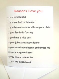 funny anniversary card, love card for boyfriend, girlfriend, husband, wife. Reasons I love you. Funny Anniversary Cards, Anniversary Gifts, Anniversary Boyfriend, Birthday Presents For Girlfriend, Boyfriend Birthday, 365 Jar, Reasons Why I Love You, 52 Reasons, Open When Letters