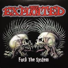 Exploited, The Fuck The System Vinyl Double LP