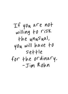In order to be unique, you have to be different.
