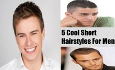 5 Cool Short Hairstyles For Men