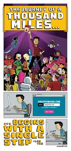 "Lao Tzu: The Journey of a Thousand Miles (Zen Pencils) - ""Whatever your single first step may be … whether it be buying a domain name, booking that overseas holiday you've always wanted to go on, enrolling in an online course, writing the first chapter of your book … I encourage you to take it today because you never know where it might lead you."""