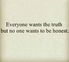 Be honest with yourself...
