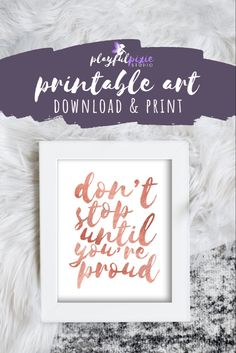 Affordable Home Decor, Cheap Home Decor, Printable Art, Printables, Dont Stop, New Homeowner, Gold Art, Home Office Decor, Decorating On A Budget