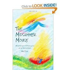 The Midsummer Mouse- more beautiful writing by Reg Down