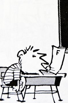 Calvin and Hobbes, SCHOOL DAY - Uh oh, that's an F.   (Happy Friday 9-26-14 DA)