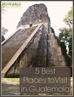 From Tikal ruins, to Antigua streets ad Chichicastenango markets, here are the best 5 tourist places to visit in Guatemala, Central America {Big World Small Pockets}