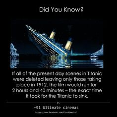 If all the present day scenes in Titanic were deleted leaving only those taking place in the film would run for and - the exact time it took for the Titanic to sink. Weird History Facts, Scary Facts, Wow Facts, Wtf Fun Facts, Funny Facts, Random Facts, Random Stuff, Titanic Movie Facts, Titanic Quotes