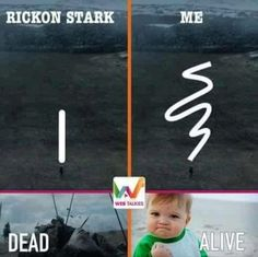 Oh yes please! I got so angry with that shit. Rickon deserved at least a goddamn minute of glory
