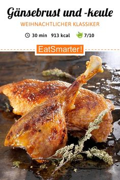 So wird er besonders knusprig: Gänsebrust und Gänsekeule - smarter - Kalorien: 913 kcal - Zeit: 30 Min. Shrimp Recipes, Copycat Recipes, Beef Recipes, Salad Recipes, Vegan Recipes, Cooking Recipes, Barbecue Recipes, Spaghetti Recipes, How To Cook Eggs