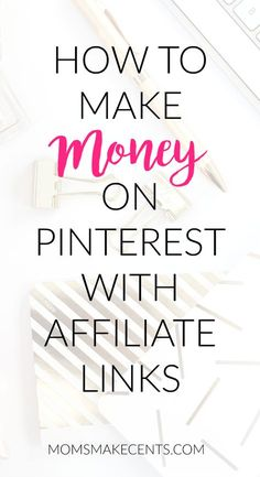 How to Make Money on Pinterest With Affiliate Links
