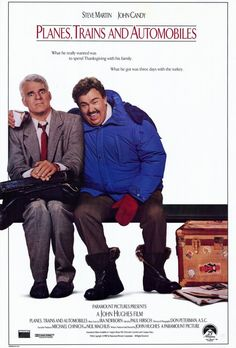 Planes, Trains and Automobiles movie poster (1987) Great film.