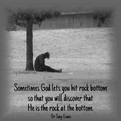 1000 images about rock bottom quotes on pinterest rock