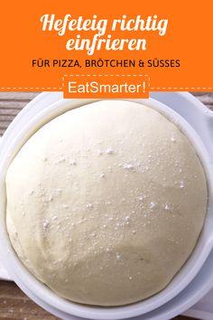 Hefeteig einfrieren und Hefeteig Rezepte vorbereiten: Perfekt für süße und herzhaft Hefeteig Rezepte wie Nussschnecken, Puddingschnecken oder Pizzaschnecken. | EAT SMARTER #hefeteig #mealprep #vorkochen