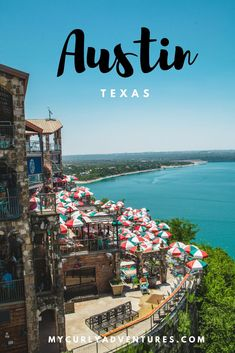 Things to do in Austin TX #austin #texas #texastravel #travislake #theoasis #beecave #southcongress #downtownaustin