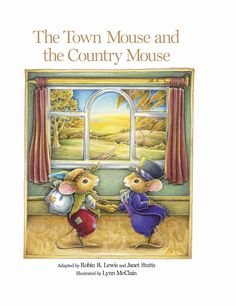 The Town Mouse and the Country Mouse Reading Levels, Aesop, Book Title, First They Came, Read Aloud, Ancient Greek, Country Life, Folklore, Contentment