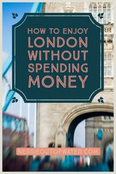 How to Enjoy London Without Spending Money