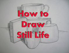 Charcoal Drawing Techniques How to Set up a Still Life and Complete a Still Life Drawing - Tutorial - How to draw a still life step by step, from setting up a composition of objects to drawing shapes, lines, and shades. Drawing Skills, Drawing Lessons, Drawing Techniques, Drawing Tips, Art Lessons, Drawing Ideas, Sketching Tips, Learn Drawing, Drawing Hair