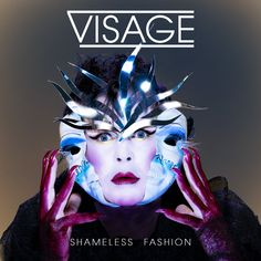 Shameless Fashion. This is the cover to the new Visage single - not strictly 80s, but Visage were very 80s in their heyday. Great to see their visuals are still awesome.