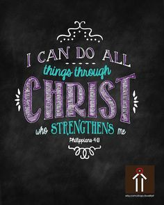 Printable, I can do all things through CHRIST who strengthens me. Philippians 4:13. Scripture Wall Art decor, Christian quotes and printables by dwellart.