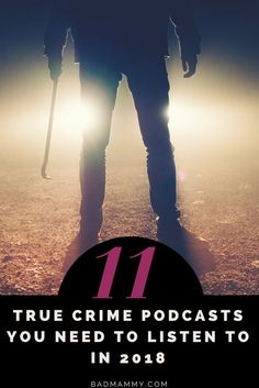 6151fb98d12be 11 True Crime Podcasts for Armchair Detectives in 2018