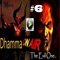 Dhamma Radio #6: The 31 levels of Existence & Mara the Evil One:  https://soundcloud.com/bhikkhu-samahita/dhamma-on-air-6-audio   Video of this audio: https://www.youtube.com/watch?v=Ko7RBI71rQs  Dhamma Questions answered:  Question 1: There are 31 worlds in this universe, according to Buddha's teachings,  are there other universes as well? Is there such a thing as Multiverse?  Question 2: Who are the 4 guardian gods, and what/who do they guard?  Question 3: Is there an individual or a…