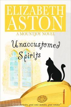 Unaccustomed Spirits by Elizabeth Aston