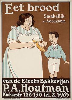 Eet brood van de Electr. Bakkerijen P.A. Houtman:Oude Hollandse reclameposters