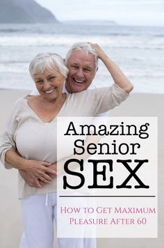 This Is How to Have a Great Sex Life When You're Over 60 You'll be glad you checked out this guide to having satisfying senior sex when you discover just how much pleasure you can experience. Making A Relationship Work, Marriage Relationship, Relationships, Marriage Games, Marriage Help, Happy Marriage, Marriage Advice, Making Love, Sex And Love