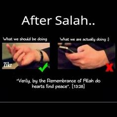 We should remember Allah after Salah, not go to our phones.