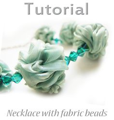 Tutorial Necklace from fabric beads PDF