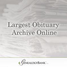 Search the Largest Obituary Archive Online at GenealogyBank. Start Your 30 Day Trial Now: http://genealogybank.com/static/lp/2014/nov/obits.html?utm_source=pinterest&utm_medium=cpc&utm_campaign=PC_2OB_3gob_ad2_pinterest_0824_15&matchtype=%7Bmatchtype%7D&keyword=%7Bkeyword%7D&s_referrer=pinterest&s_siteloc=cpc&s_trackval=PC_2OB_3gob_ad2_pinterest_0824_15&kbid=69919&pq=1&prebuy=no&intver=&CCPRODCODE=