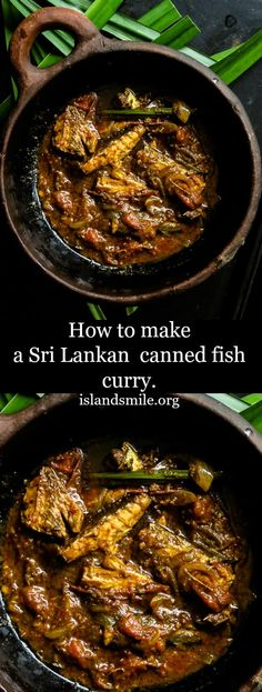 Give that boring canned fish in your shelf a new taste with this Sri Lankan version of a curry created using tinned fish. Canned Fish Recipes, Recipes Using Fish, Easy Chicken Recipes, Lunch Recipes, Seafood Recipes, Indian Food Recipes, Asian Recipes, Dinner Recipes, Cooking Recipes