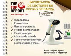 http://www.thetopreport.com/reportes-online/tecnologia/lectores-de-codigo-de-barras Importación de Lectores de Código de Barra