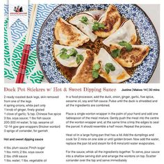 Duck Pot Stickers with Hot and Sweet Dipping Sauce by Justine Schofield.1 Tblspn chilli 1tspn sesame oil