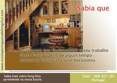 Escola Portuguesa de Feng Shui: SABIA QUE ... TRABALHO/ESTUDO