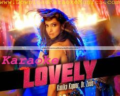 Lovely (Happy New Year) Song Karaoke Download (Original Quality)-Kanika Kapoor, Ravindra Upadhyay, Miraya Varma | Rap: Fateh