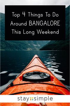 Top 4 Things To Do Around Bangalore This Long Weekend Travel And Leisure, Travel Tips, Travel Plan, Travel Destinations In India, Hill Station, Mysore, South India, Beach Fun, Long Weekend