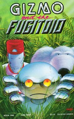 Gizmo and the Fugitoid #1 released by Mirage on June 1, 1989. Peter Laird (Of Teenage Mutant Ninja Turtles) Writer. Scripts - Pencils - Cover Art by Michael Dooney. Intergalactic mercenaries Gizmo (the robot) and Fluffy (the big dog-like alien) travel through space traffic to get to their new assignment, 'six weeks of light but exciting duty on a tropical paradise planet.' But once they arrive, our heroes discover that the world is anything but paradise.