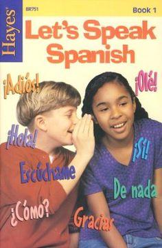 Let's Speak Spanish Book 1