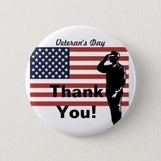 Veteran& Day Thank You! Soldier Saluting Flag Button - thank you gifts ideas diy thankyou Thank You Soldiers, Veterans Day Thank You, Veterans Day Quotes, Gifts For Veterans, Military Love, Army Love, Veterans Day Activities, American War, American Legions